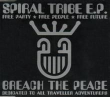 Spiral Tribe - Breach The Peace (1992)