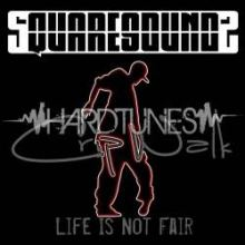 Squaresoundz - Crip Walk / Life Is Not Fair (2011)