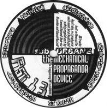 sub~URBANE - The Mechanical Propaganda Device (1997)