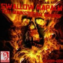 VA - Swallow Napalm You Mainstream Whore (2012)