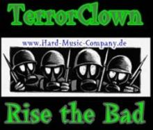 TerrorClown - Rise the Bad
