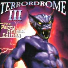 VA - Terrordrome 03 - The Party Animal Edition - The Ultimate Hardcore Party Nightmare! (1
