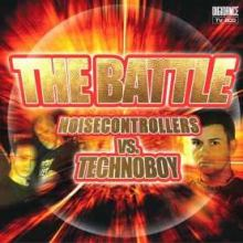 The Battle - Noisecontrollers vs Technoboy (2008)