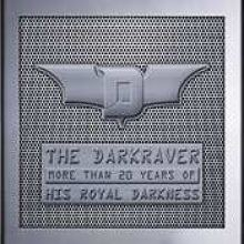 The Darkraver - More Than 20 Years Of His Royal Darkness (2008)