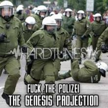 The Genesis Projection - Fuck The Polizei (2011)