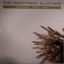 The Highstreet Allstars - Music Pumpin / 3 Kings / Break (2008)
