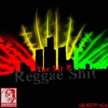 The Mr R - Reggae Shit (2012)