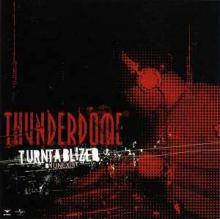 VA - Thunderdome Turntablized By Unexist (2004)