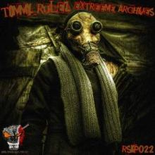TommY RuleZ - Extreeme Archives (2010)