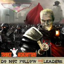 Trance Generators - Do Not Follow The Leaders (2009)