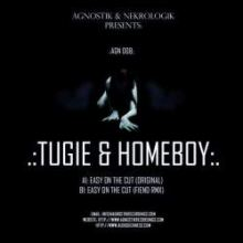 Tugie & Homeboy - Easy On The Cut (2012)