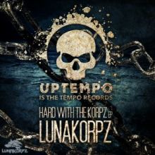 Lunakorpz - Hard With The Korpz