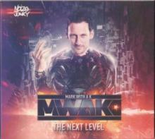 Mark With A K - The Next Level (2013)