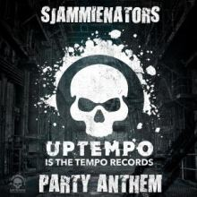 Sjammienators - Uptempo Is The Tempo Party Anthem