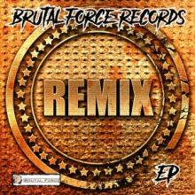 VA - Brutal Force Records Remix EP