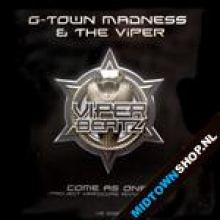 G-Town Madness & The Viper - Come As One (Project Hardcore Anthem 2007) (2007)