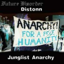 Distonn - Junglist Anarchy (2008)