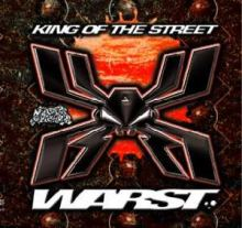 Warst - King Of The Street (2005)