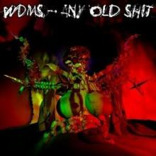 WDMS - Any Old Shit (2012)