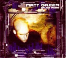 Matt Green - Crude Audio (2002)