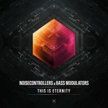 Noisecontrollers & Bass Modulators ‎– This Is Eternity