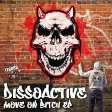 Dissoactive - Move On Bitch EP