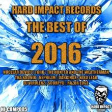 VA - Hard Impact Records (The Best of 2016) (2016)