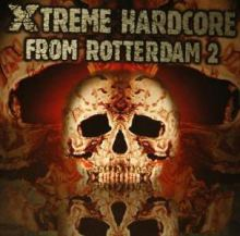 VA - Xtreme Hardcore From Rotterdam Vol. 2 (2006)