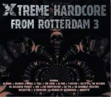 VA - Xtreme Hardcore From Rotterdam Vol. 3 (2006)