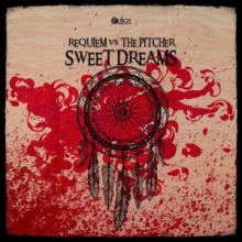 Requiem vs. The Pitcher - Sweet Dreams (2017)