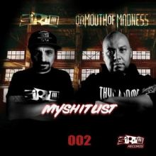 Sirio Feat. Da Mouth Of Madness MyShitList