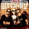 Braincrushers - Stomp! (2015)