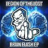Legion Of The Lost - Brainflash EP (2014)