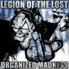 Legion Of The Lost - Organized Madness EP (2014)