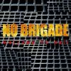No Brigade - Welcome To Hell (2008)