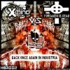 X-Mind vs. Forsaken Is Dead - Back Once Again In Industria (2010)